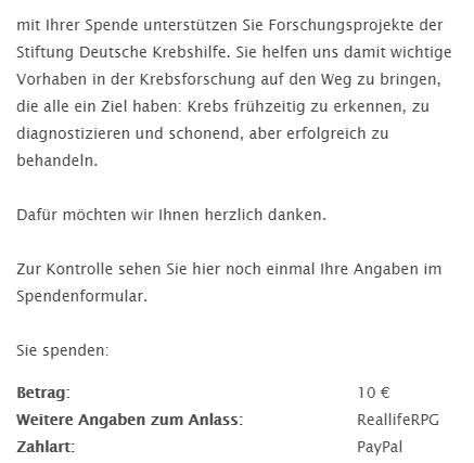 """<p id=""""afterless308"""">Spende an die Krebshilfe, da in meiner Familie bereits 2 Per...</p><div id=""""aftermore308"""" style=""""display:none;""""><p>Spende an die Krebshilfe, da in meiner Familie bereits 2 Personen an Krebs erkrankt sind. </p></div><a href=""""javascript:showMore('after', 308)"""" id=""""afterlink308"""">Mehr...</a><br>"""